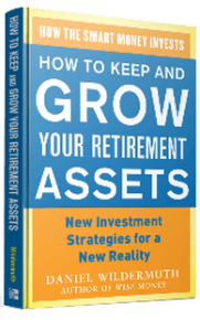 Wildermuth Advisory Atlanta Daniel Wildermuth How to Keep and Grow Your Retirement Assets book cover